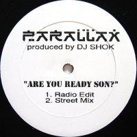 PARALLAX / ARE YOU READY SON?