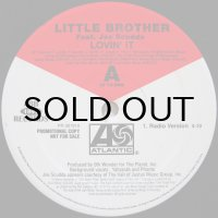 LITTLE BROTHER feat. JOE SCUDDA / LOVIN' IT