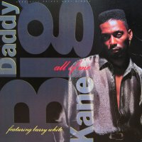 BIG DADDY KANE / ALL OF ME
