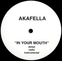 AKAFELLA / IN YOUR MOUTH