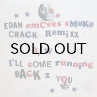 EDAN / EMCEES SMOKE CRACK REMIXX