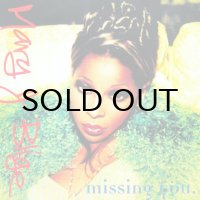MARY J BLIGE / MISSING YOU