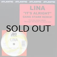 LINA / IT'S ALRIGHT(GANG STARR REMIX)