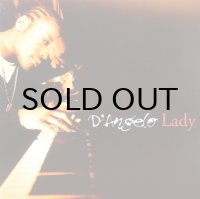 D'ANGELO / LADY