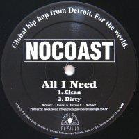 NOCOAST / ALL I NEED
