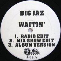 BIG JAZ / WAITIN'