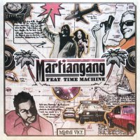 MARTIANGANG feat. TIME MACHINE / MIAMI VICE