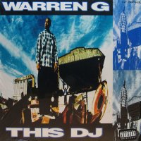 WARREN G / THIS D.J.