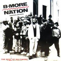 V.A. / BEST OF B-MORE NATION