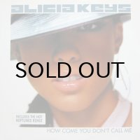 ALICIA KEYS / HOW COME YOU DON'T CALL ME