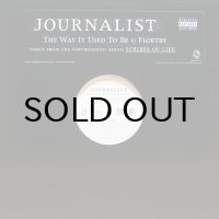 JOURNALIST / THE WAY IT USED TO BE