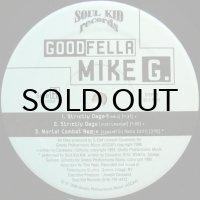 GOODFELLA MIKE G. / STRICTLY DAGO