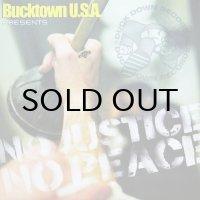 BUCKTOWN U.S.A. PRESENTS / NO JUSTICE NO PEACE