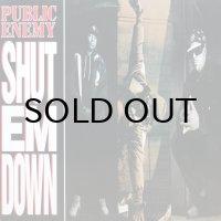 PUBLIC ENEMY / SHUT EM DOWN