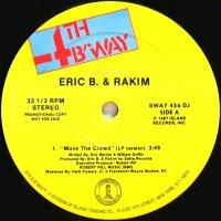 ERIC B. & RAKIM / MOVE THE CROWD