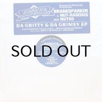 BRANESPARKER & NUT-RAGEOUS aka NUTSO / DA GRITTY & DA GRIMEY EP