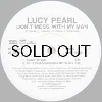 LUCY PEARL / DON'T MESS WITH MY MAN