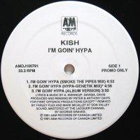 KISH / I'M GOIN' HYPA