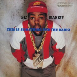 画像1: BIZ MARKIE / THIS IS SOMETHING FOR THE RADIO