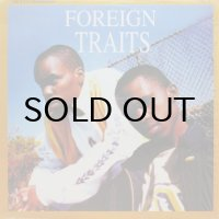 FOREIGN TRAITS / IT'S GOTTA BE US