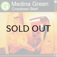 MEDINA GREEN / CROSSTOWN BEEF