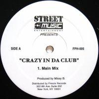 CRAZY IN DA CLUB