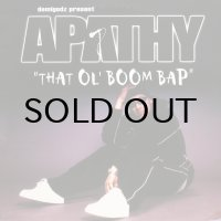 APATHY / THAT OL' BOOM BAP