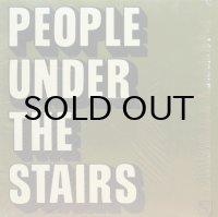 PEOPLE UNDER THE STAIRS / ACID RAINDROPS